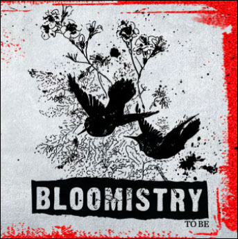 Download Bloomistry – To Be (2009) 300kbps