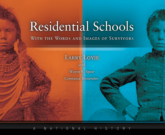 Residential Schools: with the Words and Images of Survivors—a National History | Released in 2014